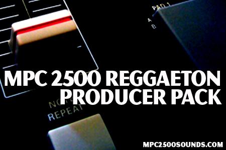 Akai MPC 2500 Samples, reggaeton samples pack,